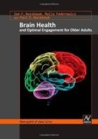 Brain health and optimal engagement in older adulthood