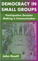Democracy in Small Groups: Participation, decision making, and communication, 2nd edition