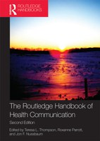 The Routledge Handbook of Health Communication, 2nd Edition
